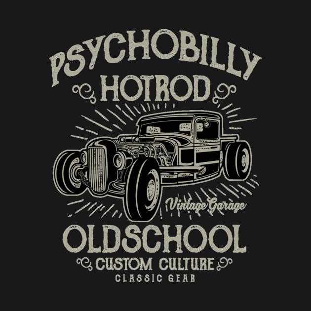 Psychobility hotrod - Awesome vintage car lover Gift