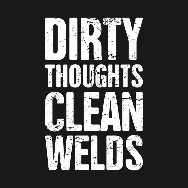 Funny Welder Quote