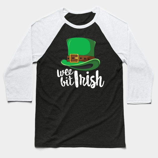 Wee Bit Irish St Patricks Day T-Shirt Leprechaun Ireland Baseball T-Shirt