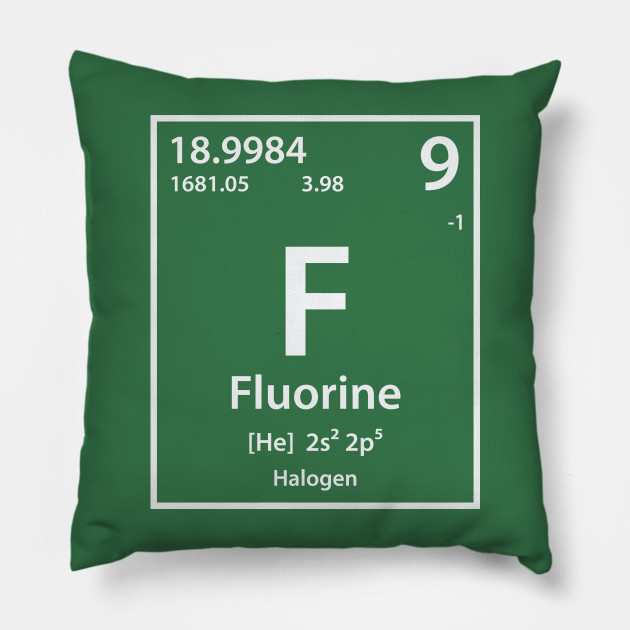 Fluorine Element Fluorine Pillow Teepublic
