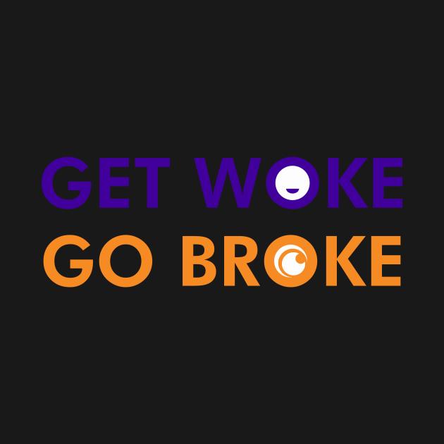 Get Woke, Go Broke - Get Woke Go Broke - Débardeur