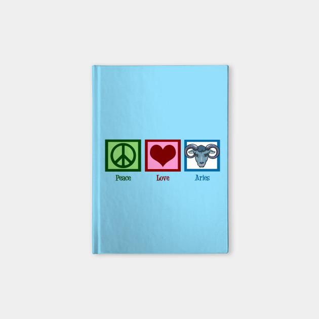 Peace Love Aries