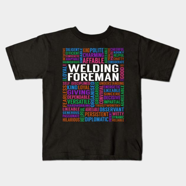 Welding Foreman Job Welding Foreman Kids T Shirt Teepublic