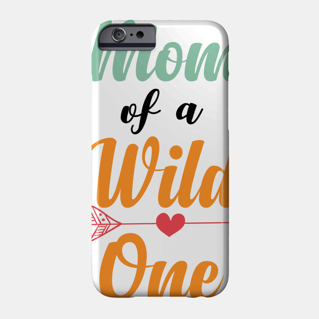 Dad Mom Wild One Matching Family Boho Birthday Shirts Phone Case