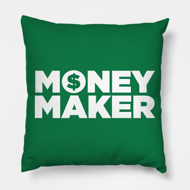 money maker money pillow teepublic