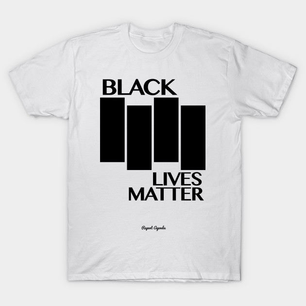 BLACK LIVES MATTER / BLACK FLAG - Black Lives Matter - T-Shirt ...