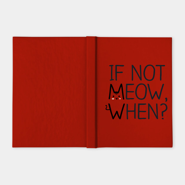 If Not MEOW, When?