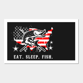 Eat Sleep Fish Fisher American Flag Fishing Posters And Art