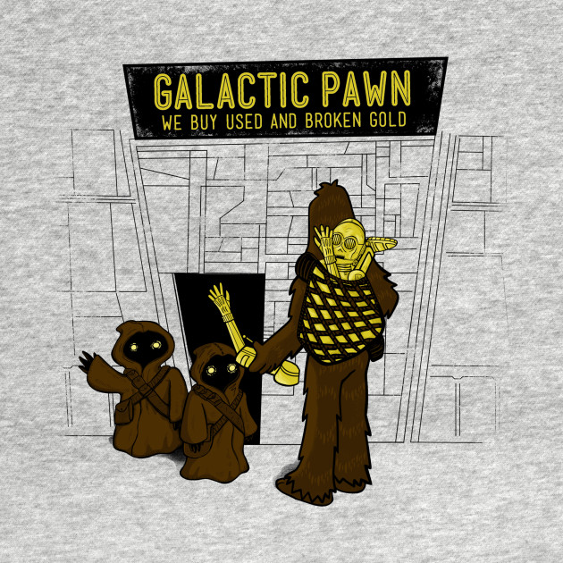 GALACTIC PAWN: WE BUY GOLD!