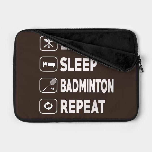 Badminton Shirt Gift Eat Sleep Repeat Tee