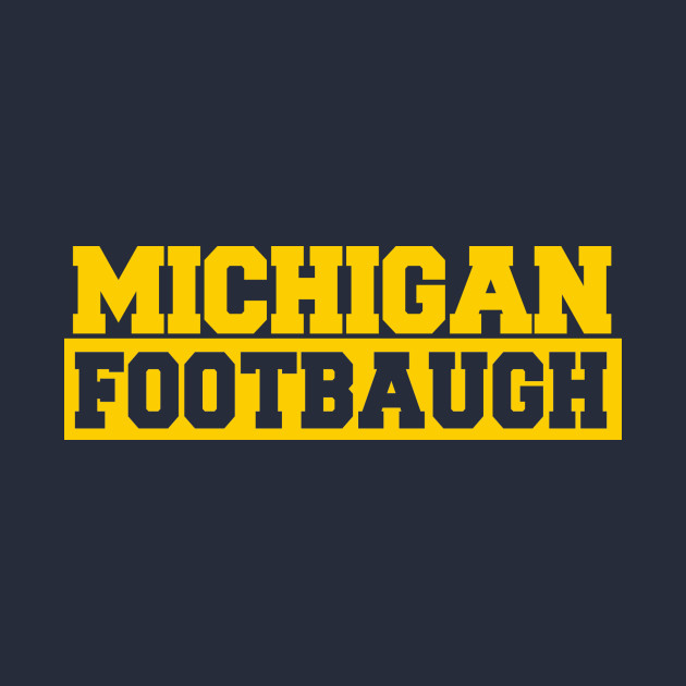 Michigan Football Footbaugh