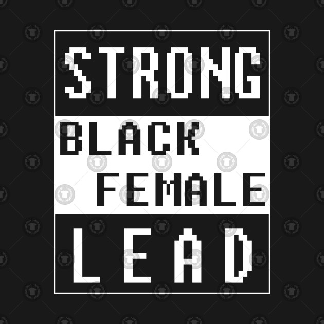 Strong Black Female Lead