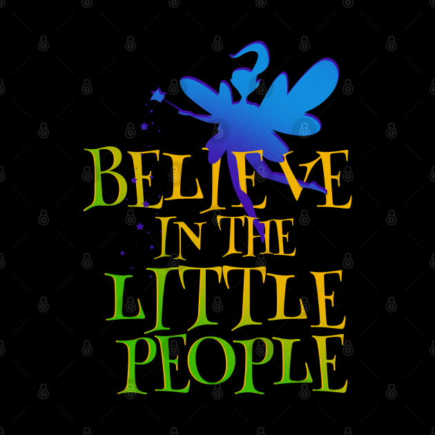 Magical Fairy - I Believe in the Little People