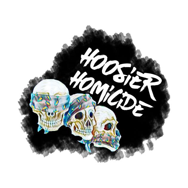 Hoosier Homicide Skulls-Black Smoke