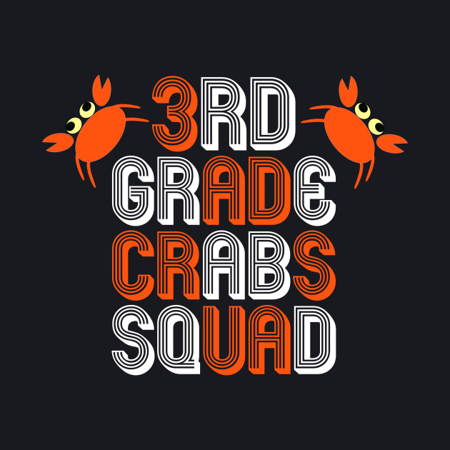3rd Grade crabs Squad / back to school
