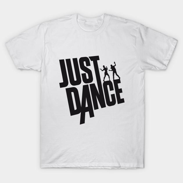 just dance just dance t shirt teepublic