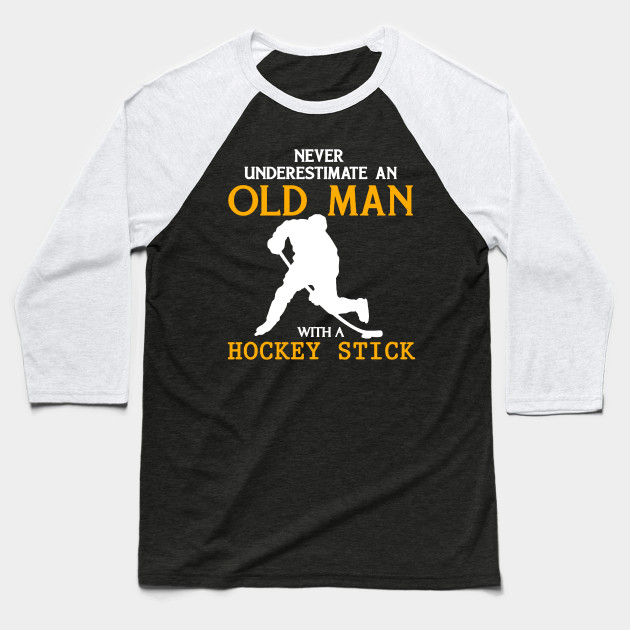 Never Underestimate an Old Man with a Hockey Stick