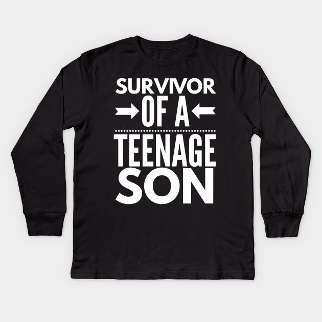 5fff23828 Survivor of a teenage son funny Mother's day Kids Long Sleeve T-Shirt