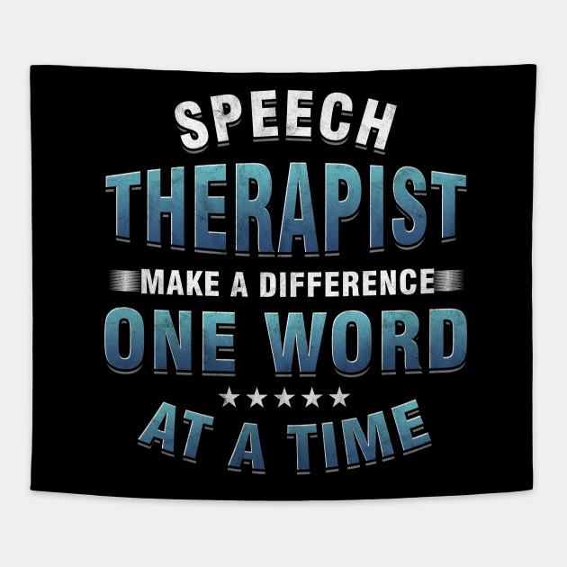 Slp Speech Language Pathologist Therapist Make Difference Speaking Talking Therapy Gift By Psykograf