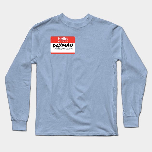e21eafeb Fighter of the Nightman - Dayman - Long Sleeve T-Shirt | TeePublic