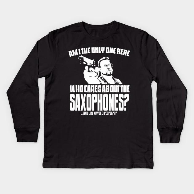 c4967d7b Saxophone Lover T-shirt - Saxophone Musician Gift - Funny Saxophonist Tee  Kids Long Sleeve T-Shirt