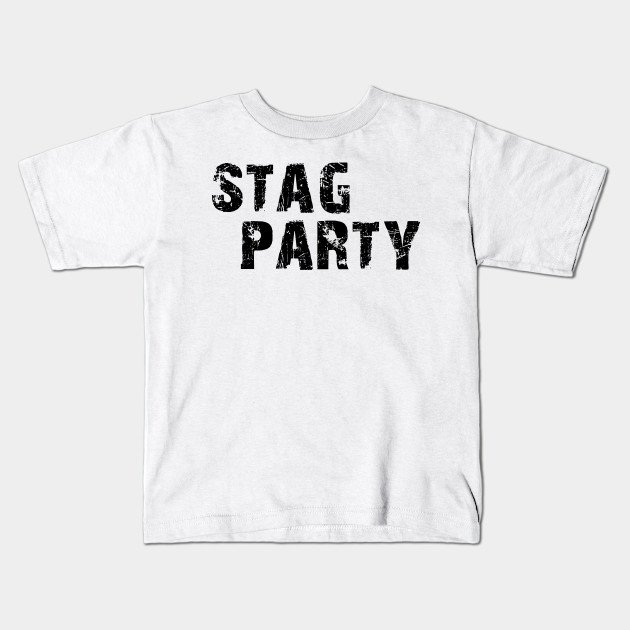 2badf76e6 Stag Party gift tee Shirt - Party - Kids T-Shirt   TeePublic