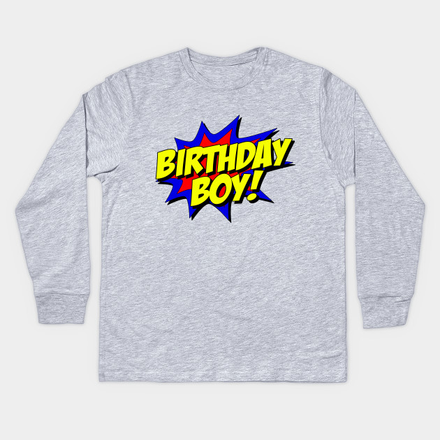 Birthday Boy Superhero Kids Long Sleeve T Shirt