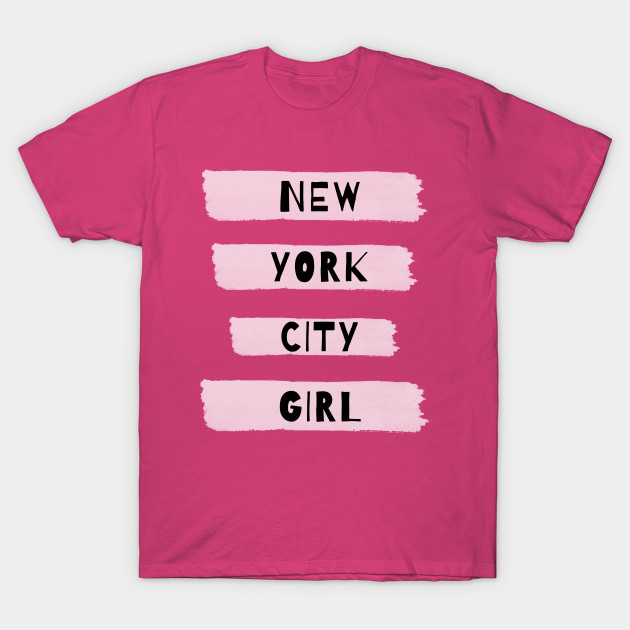 New York City Girl - New York - T-Shirt  5a3c338516e