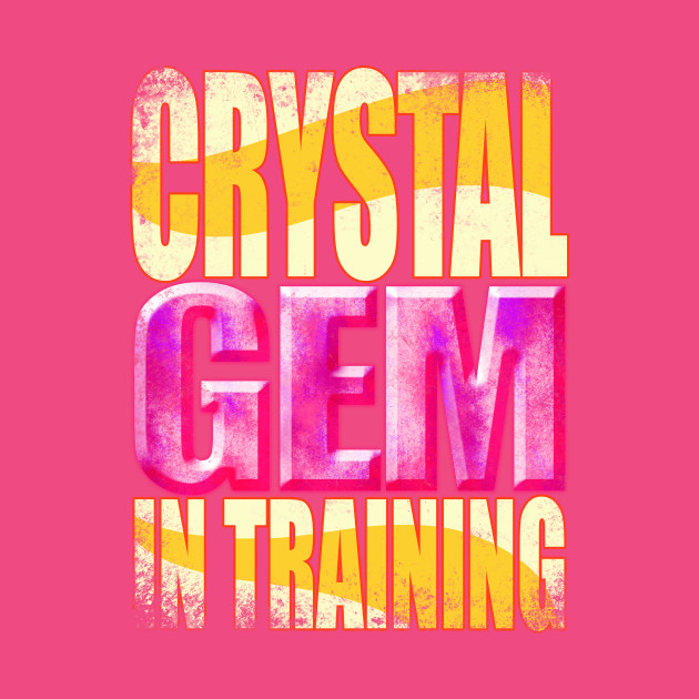 Crystal Gem in Training