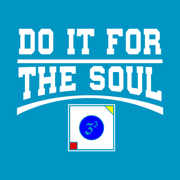 Do it for the Soul - Signature shirt