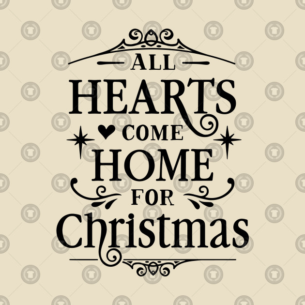Come Home For Christmas.Xmas Series All Hearts Come Home For Christmas