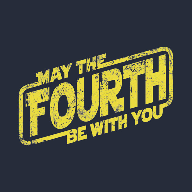 May The 4th Be With You Merchandise: May The Fourth Be With You - Star Wars - T-Shirt