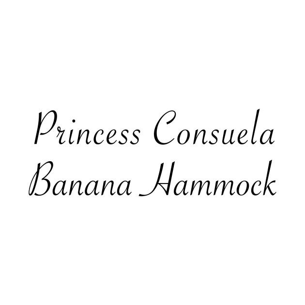 Princess Consuela Banana Hammock