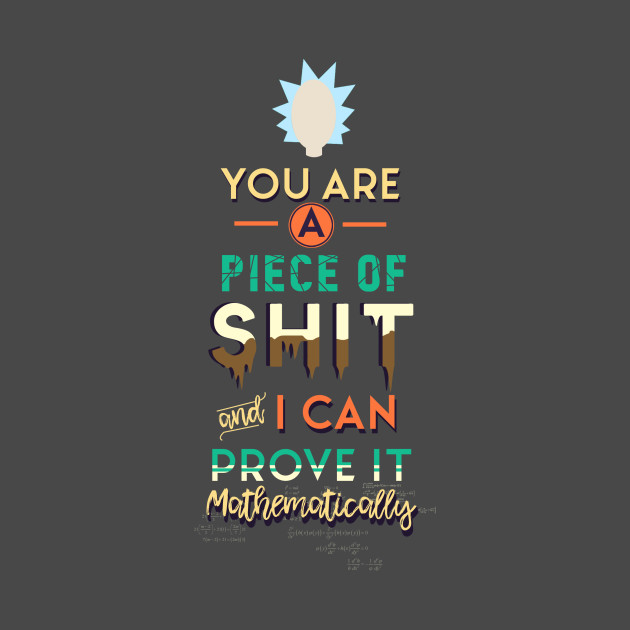 Rick Sanchez Quote Rick Sanchez TShirt TeePublic New Rick Sanchez Quotes