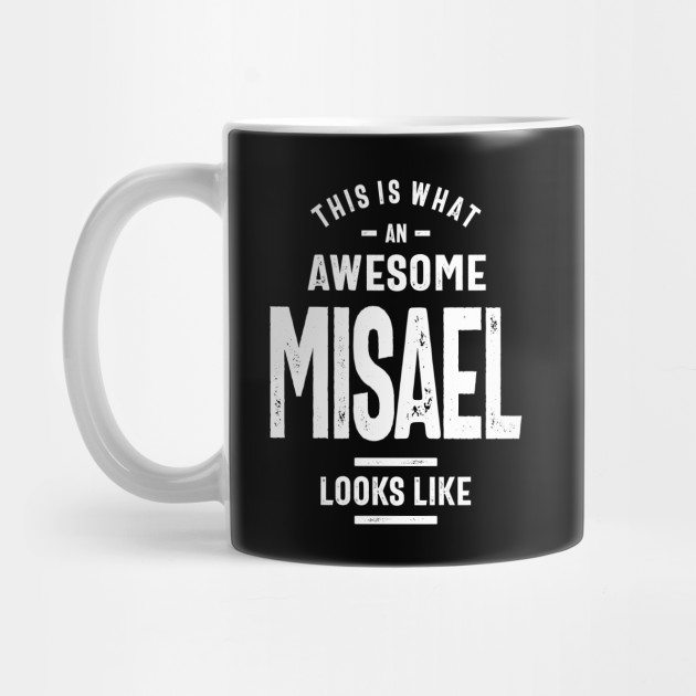 Misael Personalized Name Birthday Gift