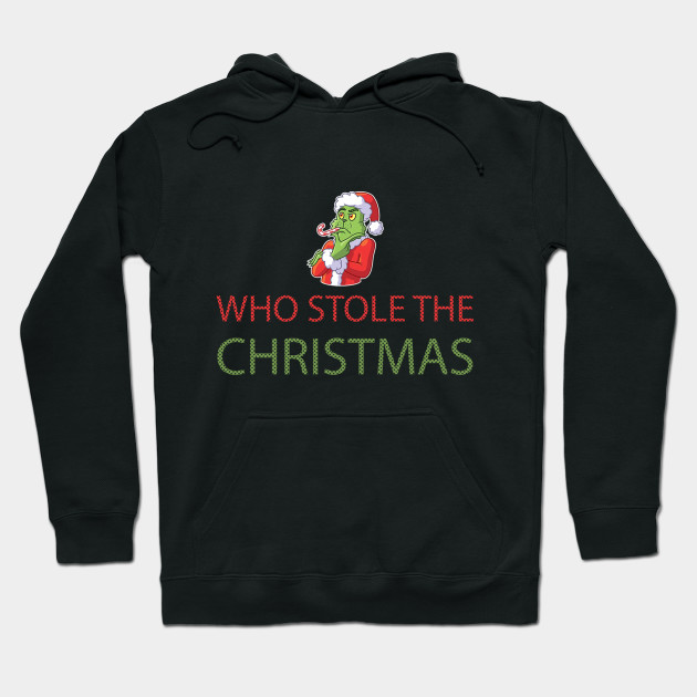 Grinch christmas t shirt popular grinch stole christmas Hoodie