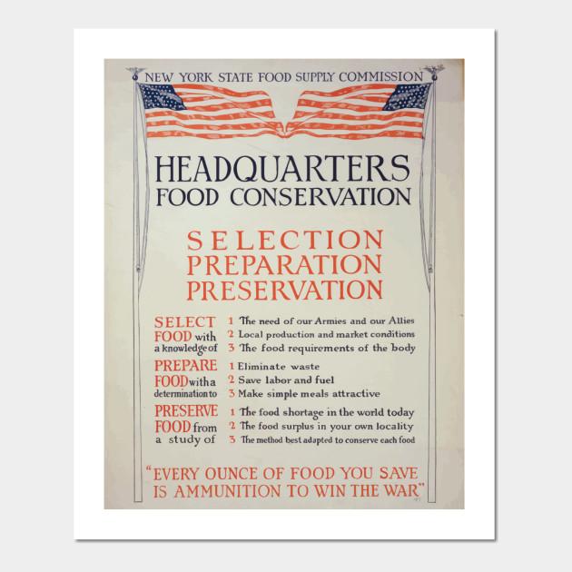 WWI Propaganda Poster 0645 Headquarters food conservation Selection  preparation presevatio WW1