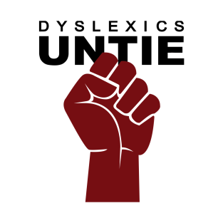 Dyslexics Untie t-shirts