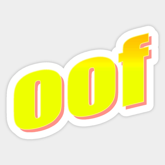 Roblox Oof Images Roblox Oof Roblox Sticker Teepublic