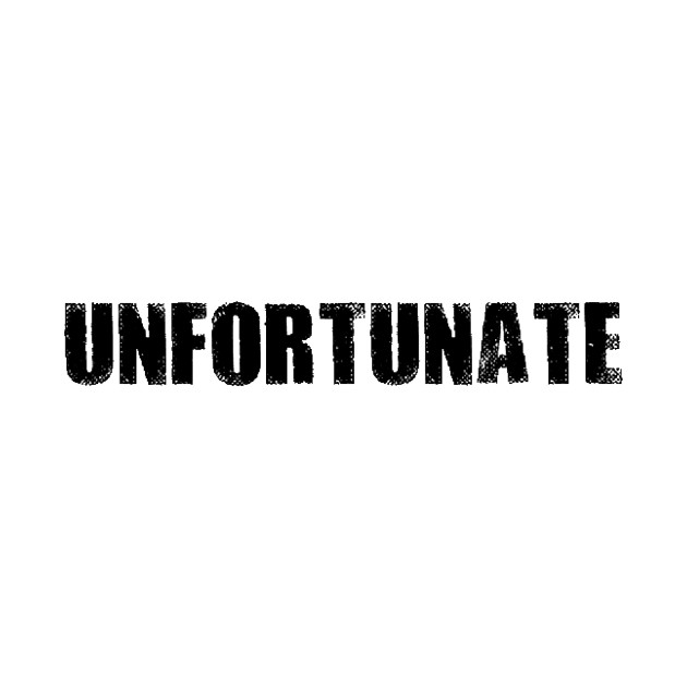 Unfortunate (black)