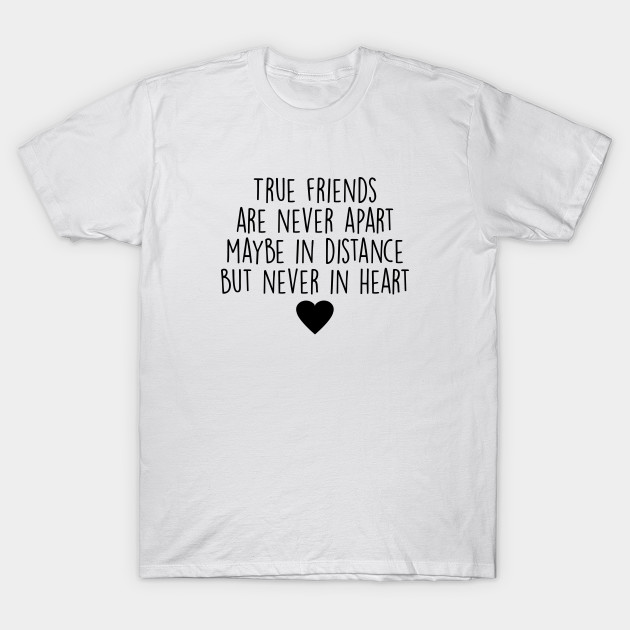 bc23ba0ad Best Friend Gifts - True Friends are never apart - Best Friends - T ...