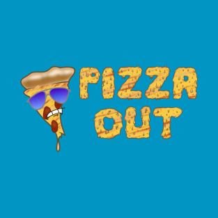Pizza Out t-shirts