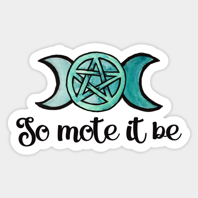 So Mote It Be So Mote It Be Sticker Teepublic Give me three more years now, and i think i can really build something fun. teepublic