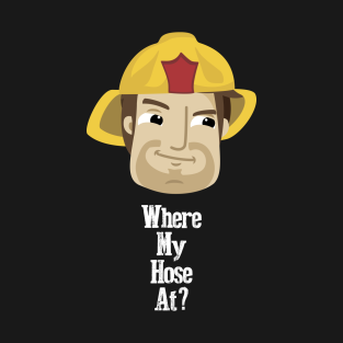 586f014f7 Funny Firefighter T-Shirts | TeePublic