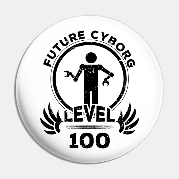 Level 100 Future Cyborg Robot Fan Gift