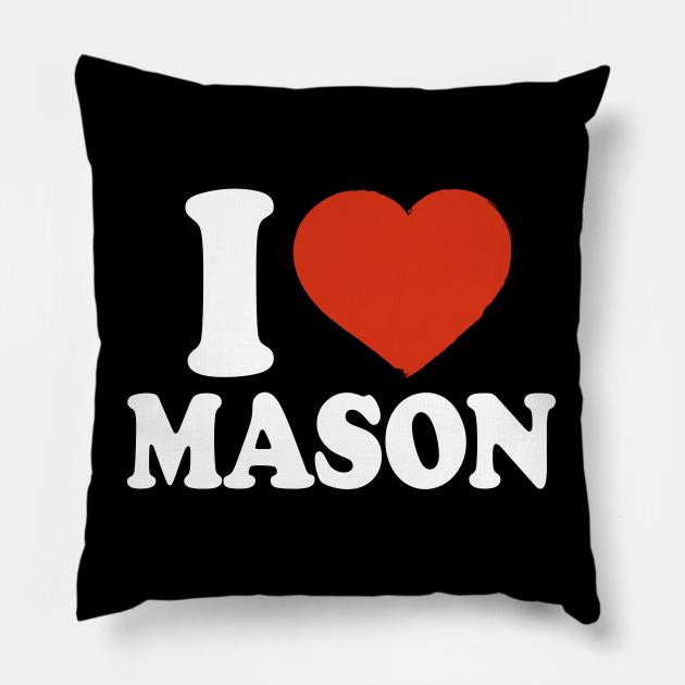 I Love Mason