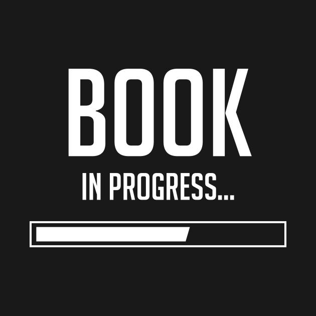 Book In Progress - Writer, Author Book