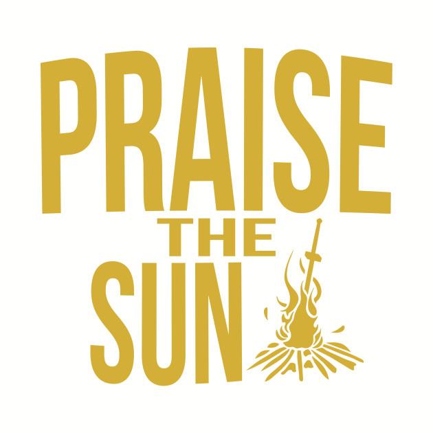 Praise the sun - version 2 - gold