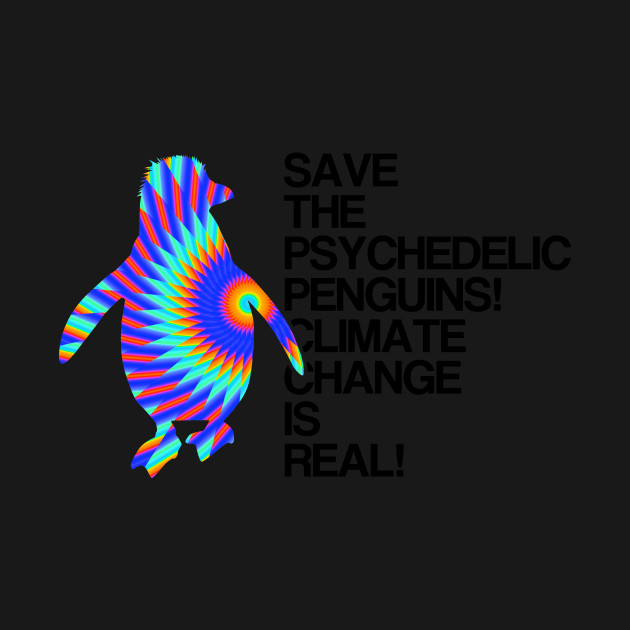 Psychedelic Penguins | Global Warming & Climate Change