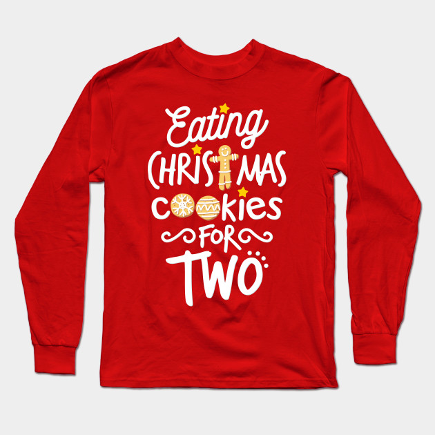 213af5fb682ac Eating Christmas Cookies For Two - Christmas Maternity - Long Sleeve ...